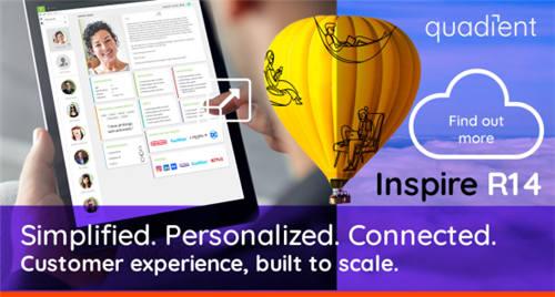 Quadient推出新一代客户沟通管理解决方案Quadient Inspire R14